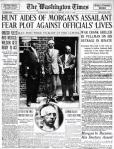 Front page of the Washington Times, July 4, 1915, after a bomb attack on the U.S. Capitol and an assassination attempt on banker J. P. Morgan, Jr.